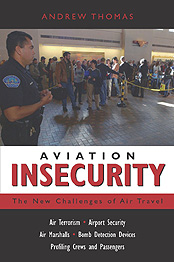 Aviation Insecurity - The New Challenges of Air Travel