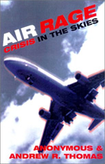 Air Rage - Crisis in the Skies